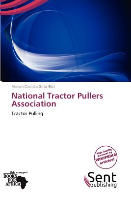 Sent Publishing National Tractor Pullers Association by Gitta, Mariam Chandra [Paperback] at Sears.com